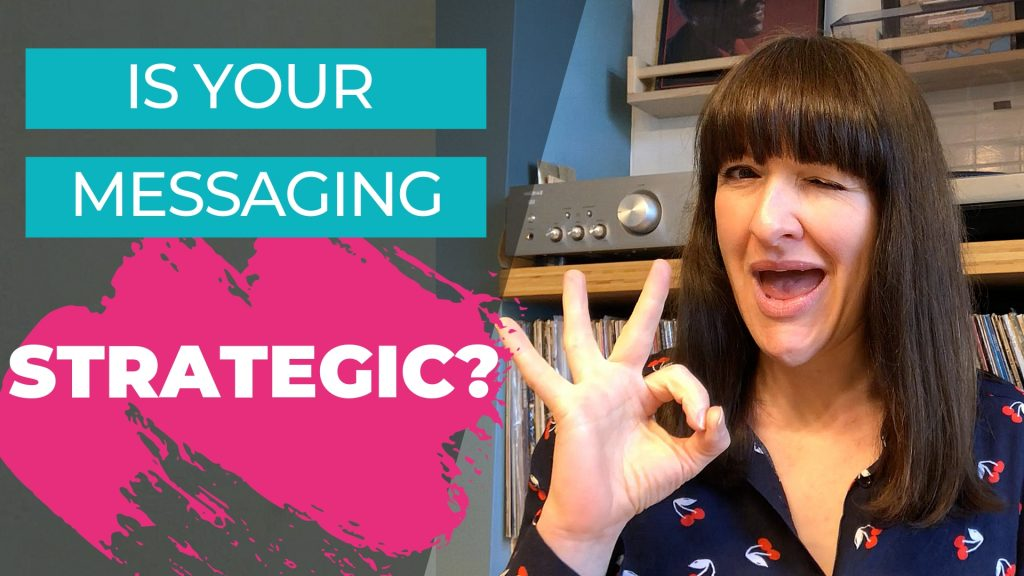 Is your marketing message strategic?