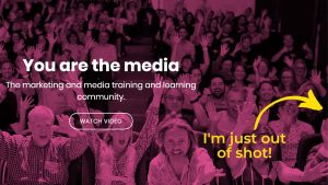 You Are The Media homepage with photo from May 2019 conference. Janine is just out of shot!
