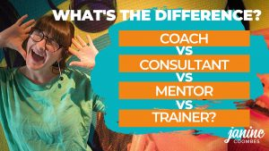 What's the difference? Coach vs Consultant vs Mentor vs Trainer