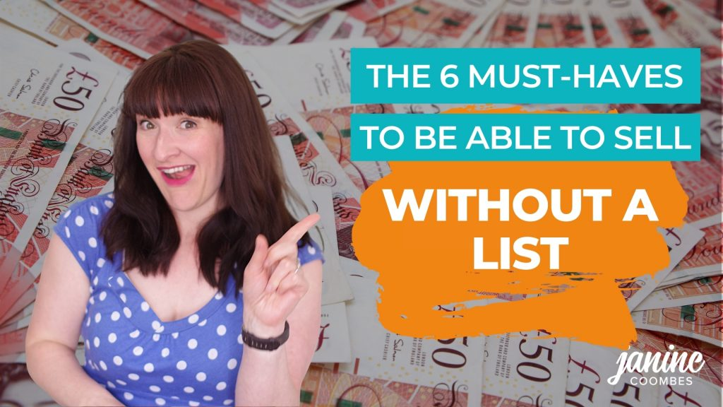 The 6 must-haves to be able to sell without an email list